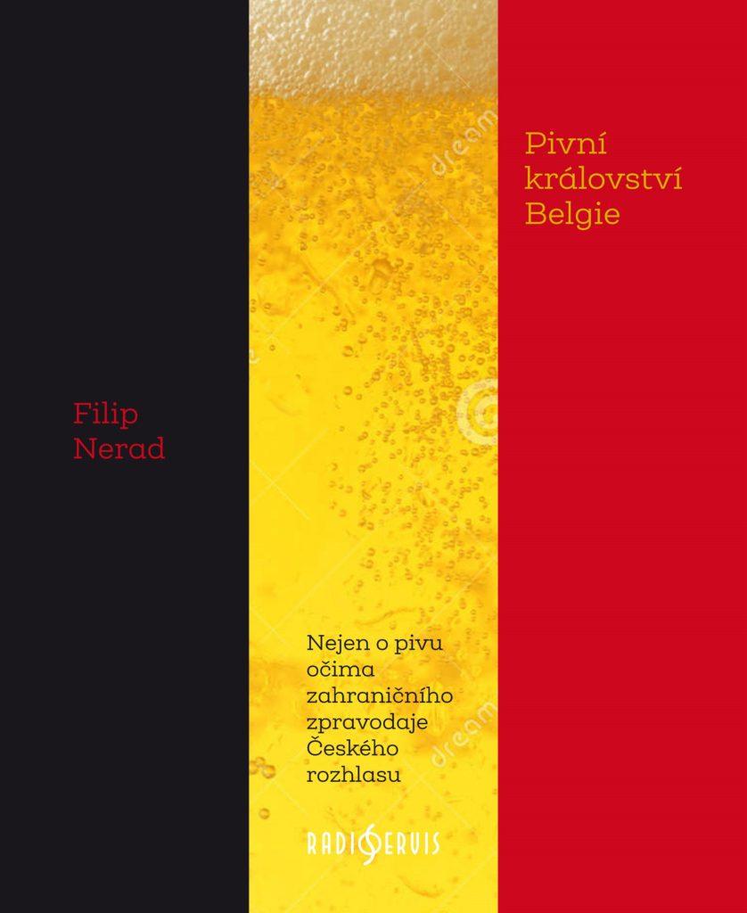 pivovari-pivovary-novinky-pivnikralovstvi-belgie-filip-nerad
